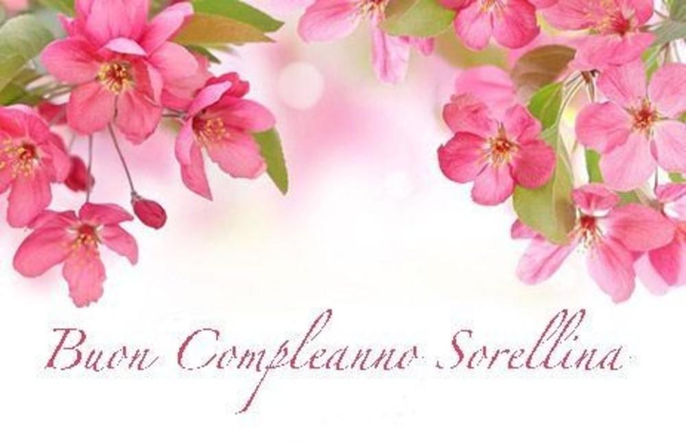 Buon Compleanno Sorellina