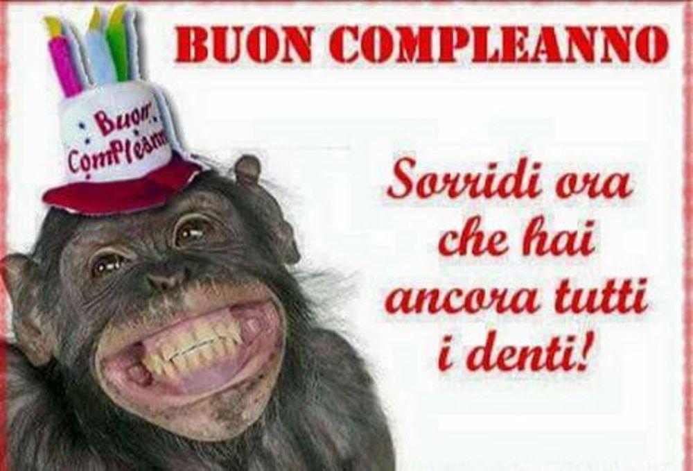 Buon Compleanno! Sorridi ora che hai ancora tutti i denti! (immagini divertenti)