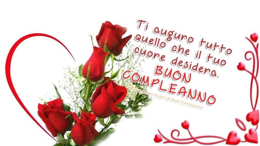 Ti auguro tutto quello che il tuo cuore desidera! BUON COMPLEANNO