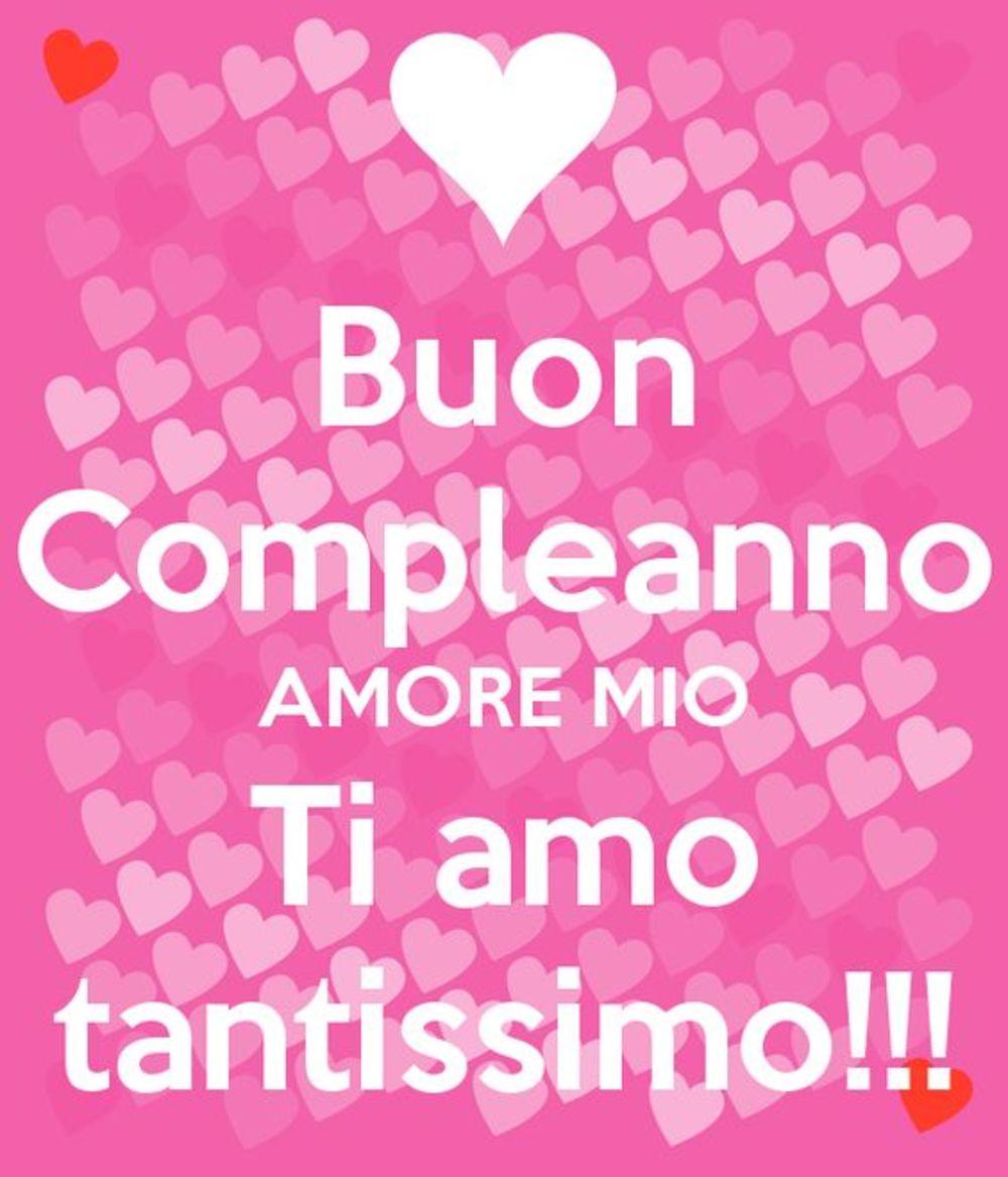Buon Compleanno amore mio ti amo tantissimo !!!