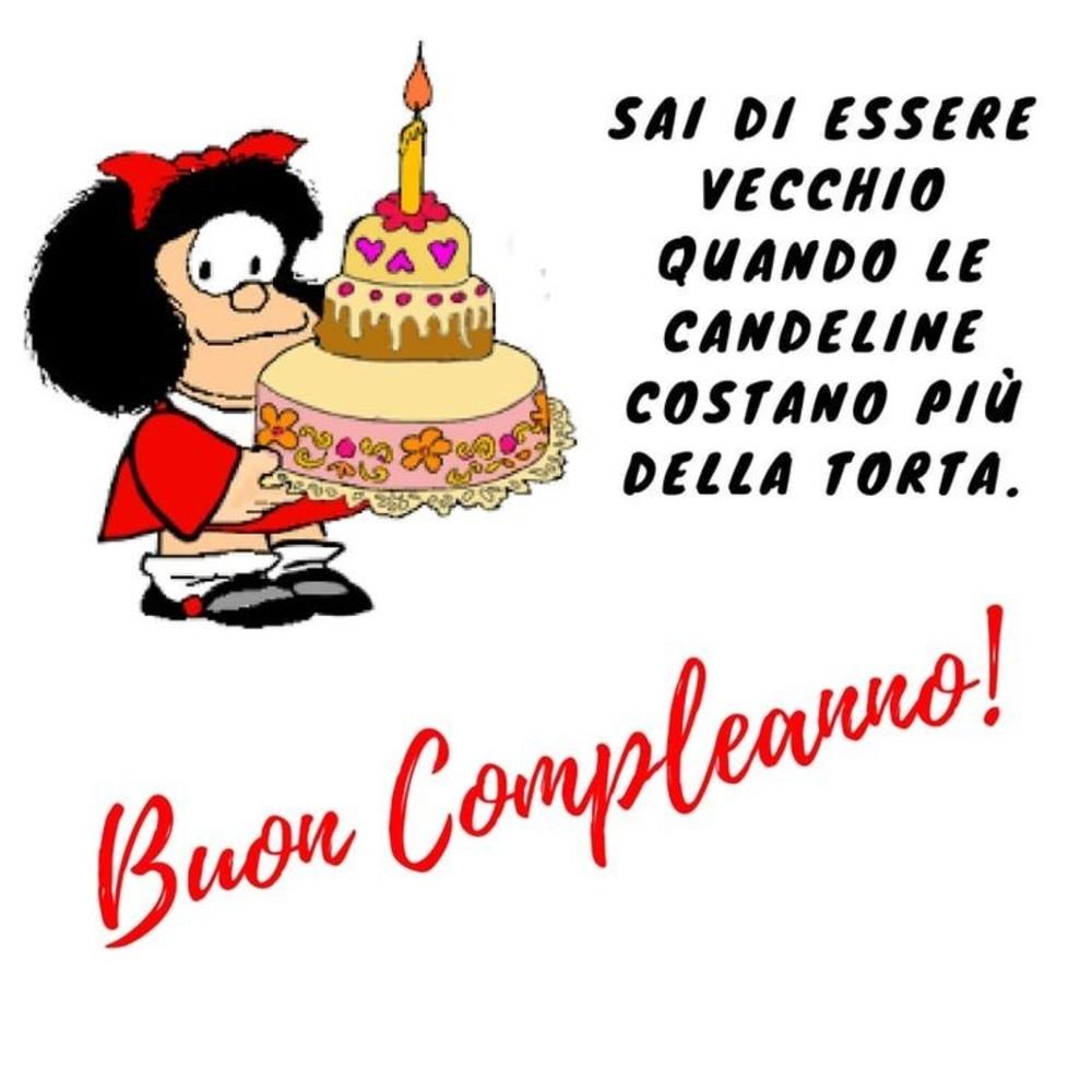 Buon Compleanno! Sai di essere vecchio quando le candeline costano più della torta! (vignette Mafalda)