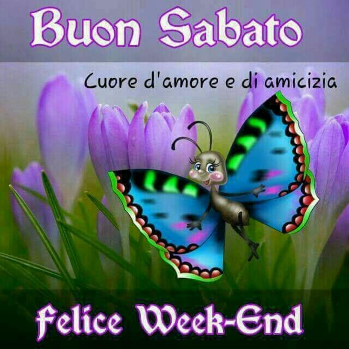 Buon Sabato, Felice Week-End