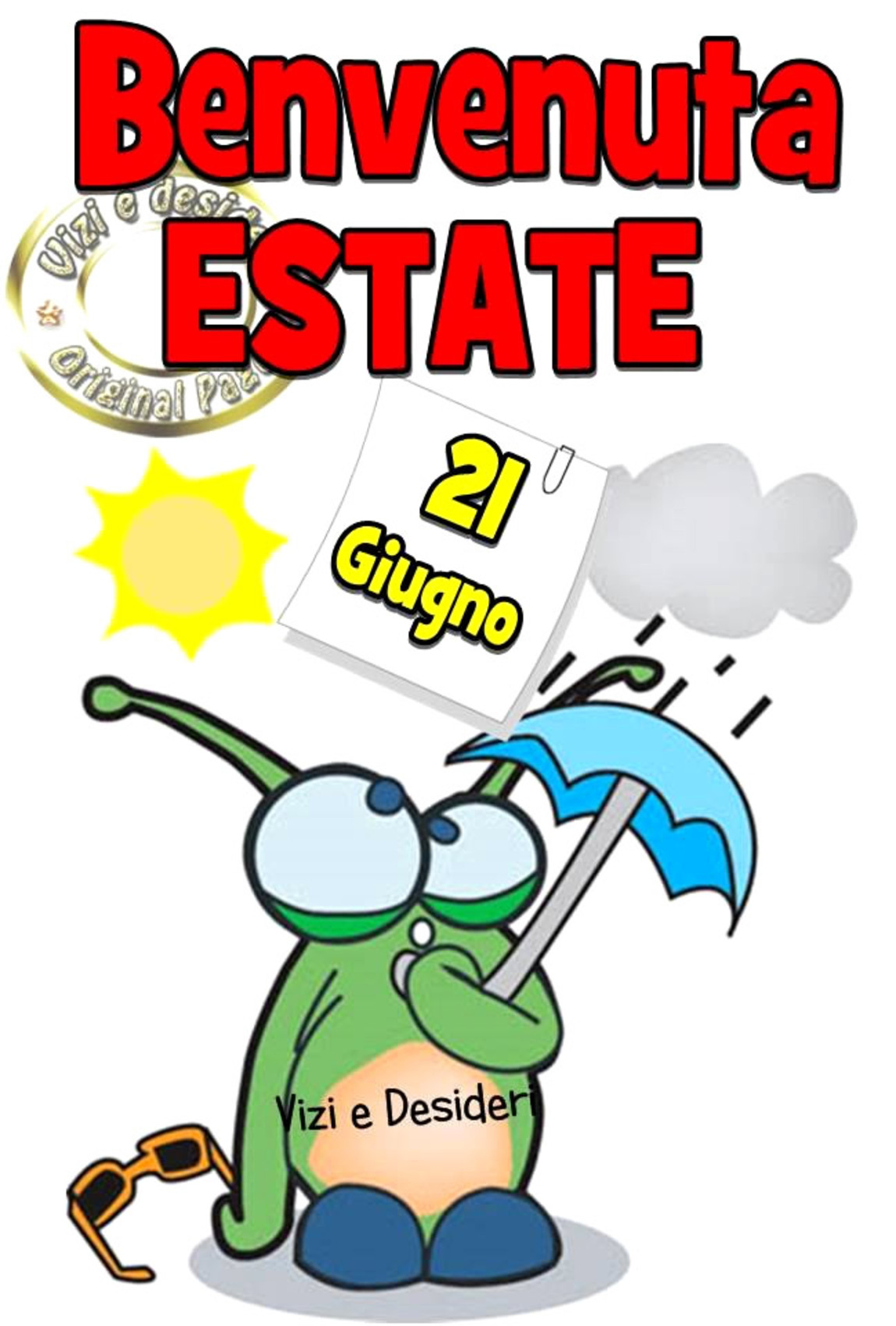 Benvenuta Estate 21 Giugno