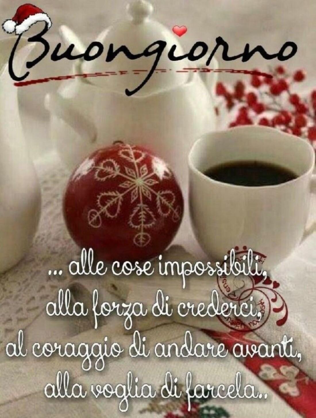 Buongiorno alle cose impossibili... alla forza di crederci, al coraggio di andare avanti, alla voglia di farcela...