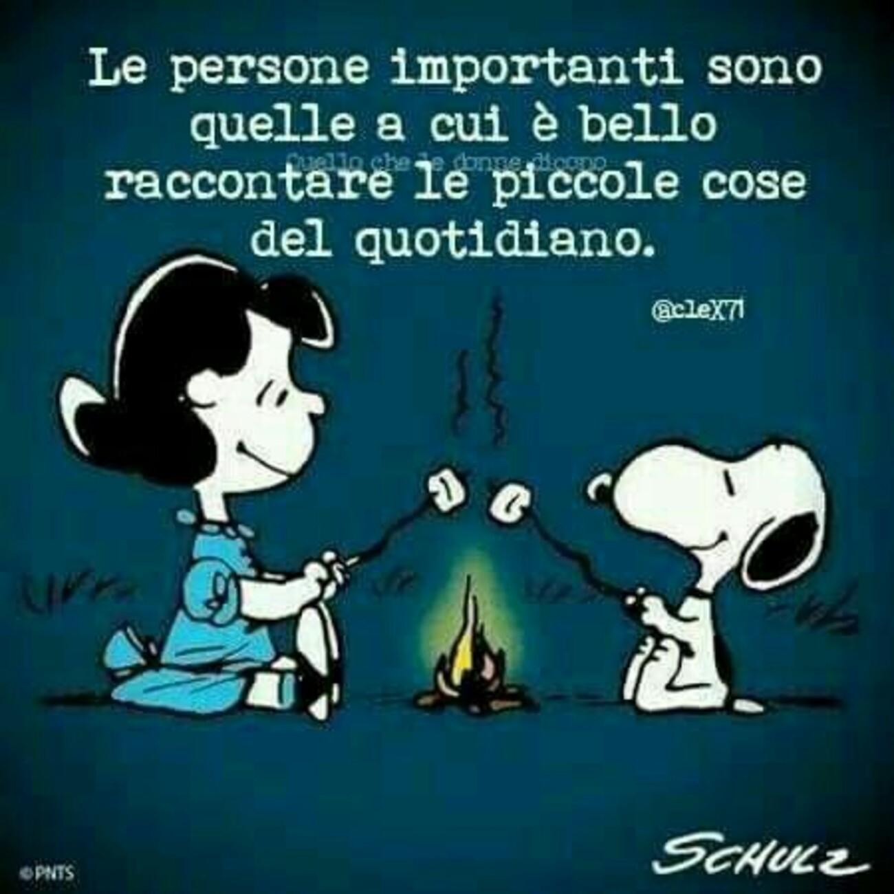 Le persone importanti sono quelle a cui è bello raccontare le piccole cose del quotidiano.