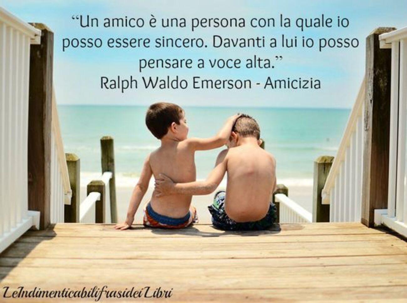 """""""Un amico è una persona con la quale io posso essere sincero. Davanti a lui io posso pensare a voce alta."""""""