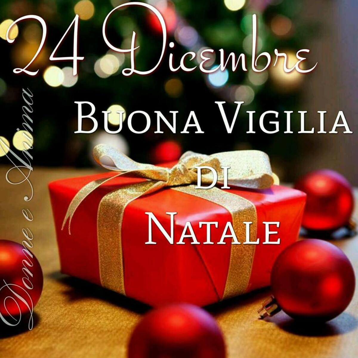 24 Dicembre Buona Vigilia di Natale