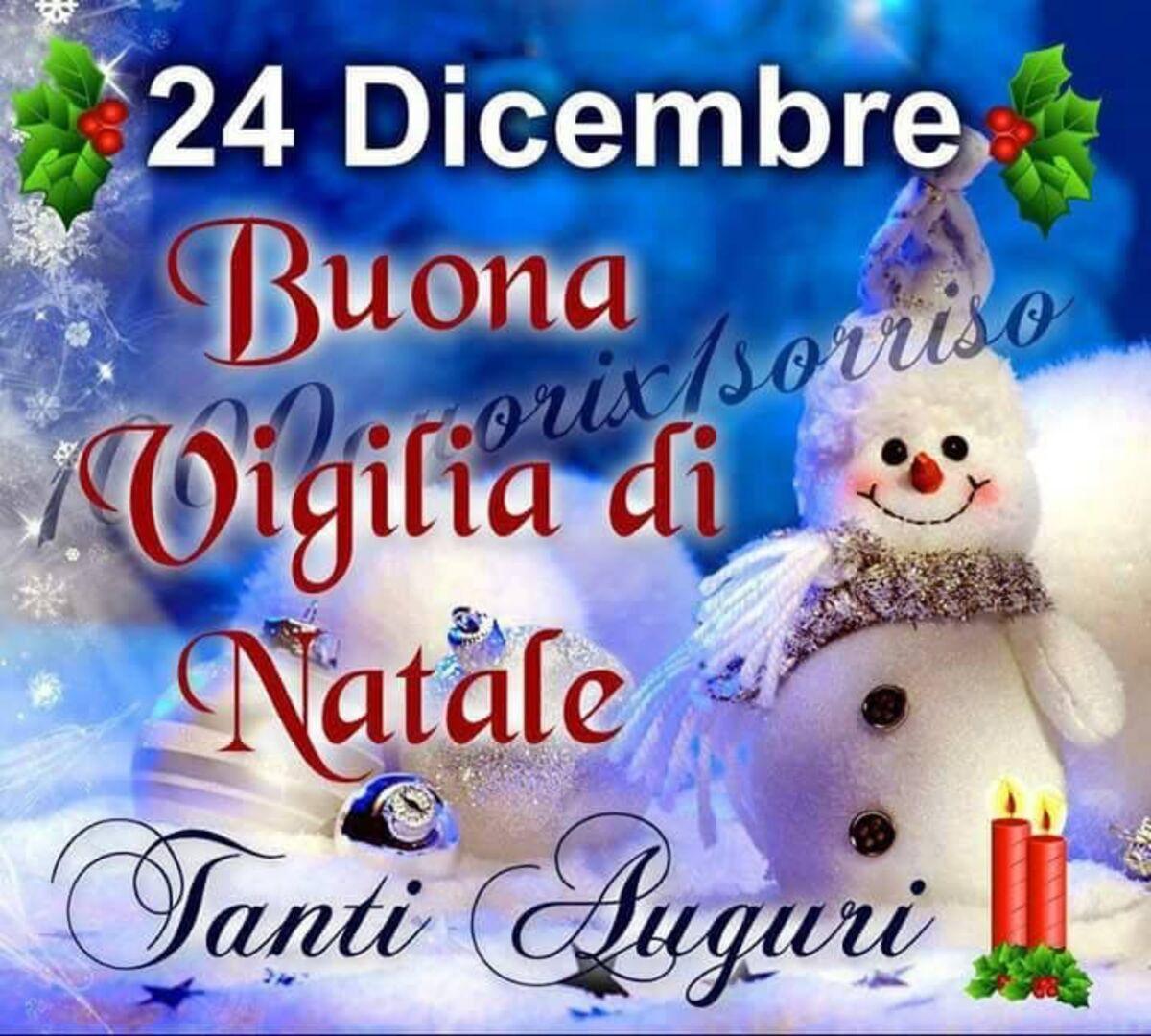 24 Dicembre Buona Vigilia di Natale Tanti Auguri