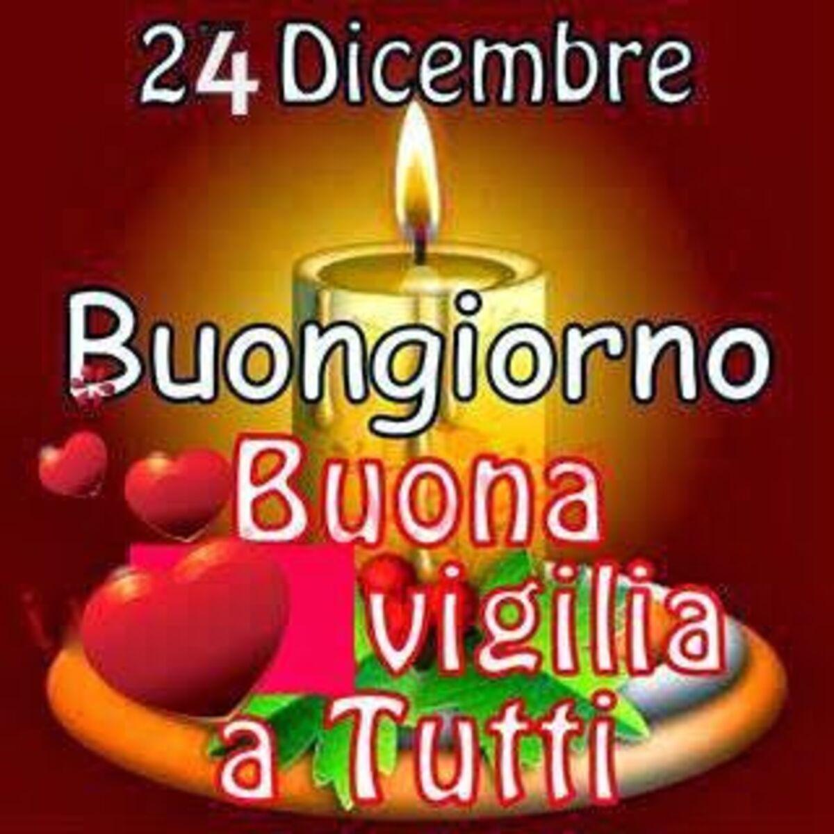 24 Dicembre Buongiorno Buona Vigilia a tutti