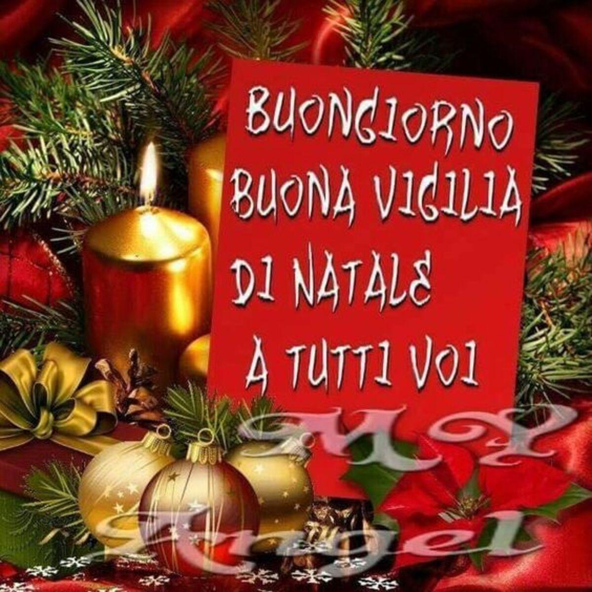 Buongiorno Buona Vigilia di Natale a tutti voi