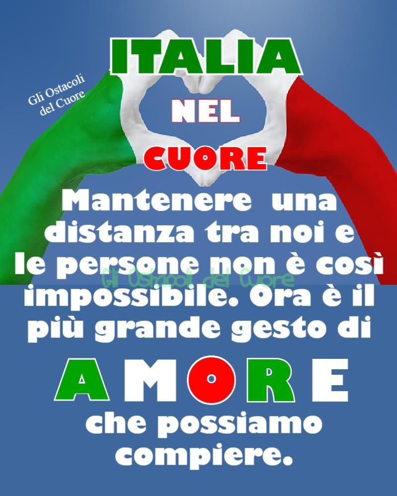 ITALIA NEL CUORE. Mantenere una distanza tra noi e le persone non è così impossibile. Ora è il più grande gesto di AMORE che possiamo compiere.