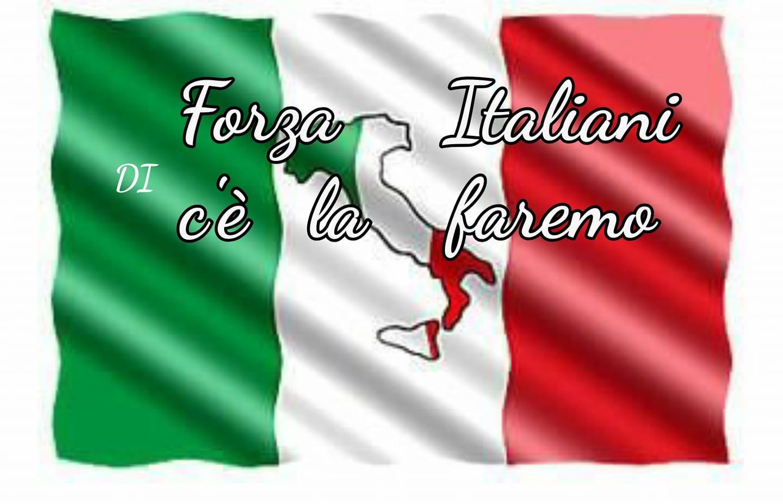Forza Italiani, ce la faremo