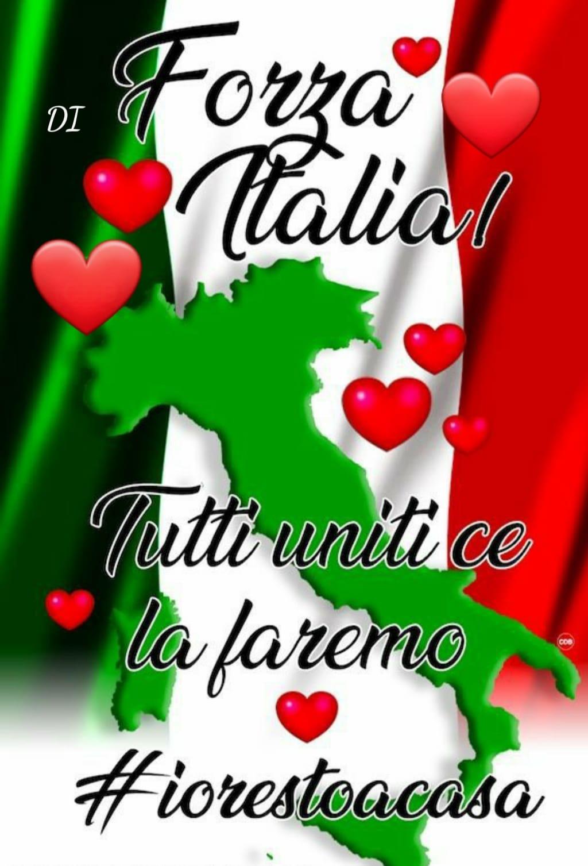 #IoRestoACasa Forza Italia! Tutti uniti ce la faremo!