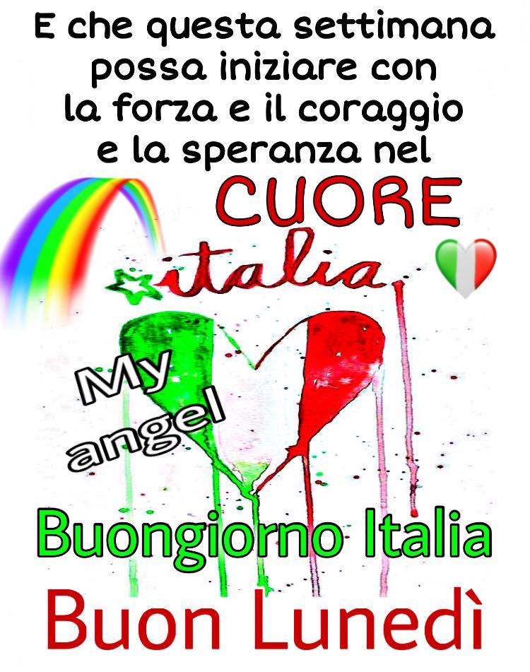 E che questa settimana possa iniziare con la Forza e il Coraggio e la SPERANZA nel Cuore. Buongiorno e Buon Lunedì Italia