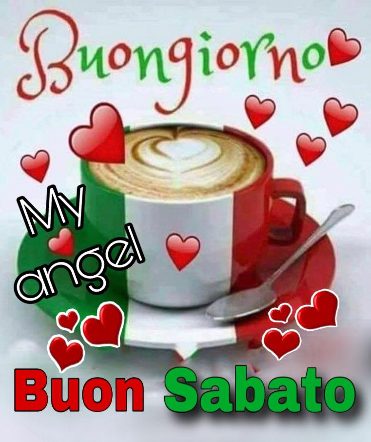 My Angel - Buon Sabato Italia