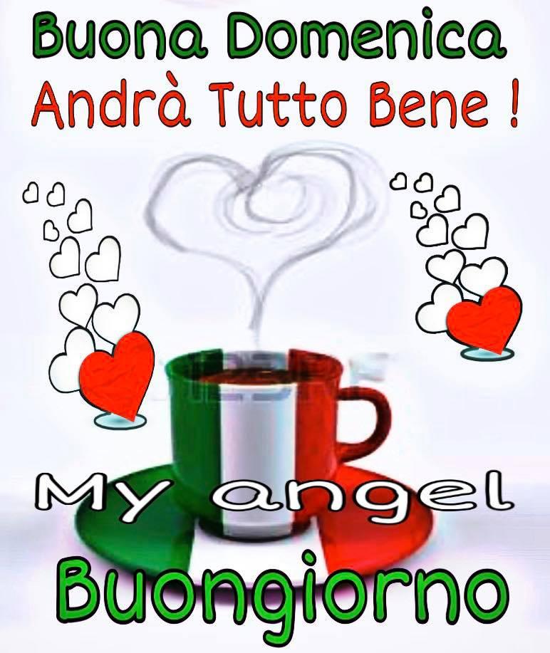 Buona Domenica ANDRA' TUTTO BENE, Buongiorno