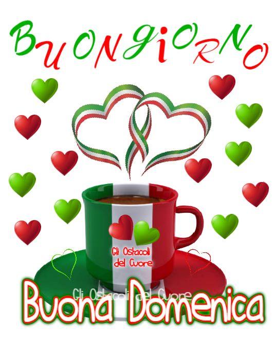 Buon Giorno, Buona Domenica con i colori della bandiera italiana