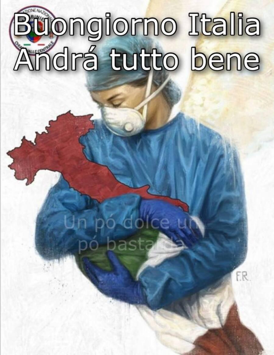Buongiorno Italia. Andrà tutto bene...