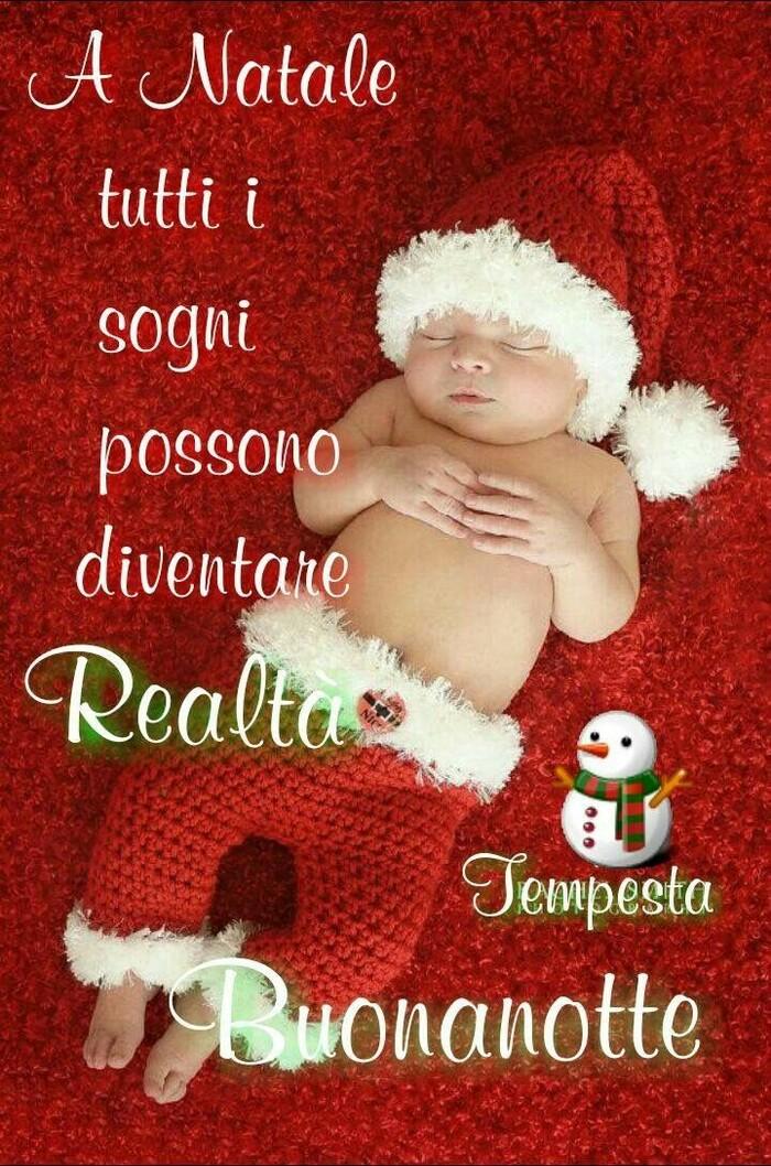 A Natale tutti i sogni possono diventare realtà. Buonanotte